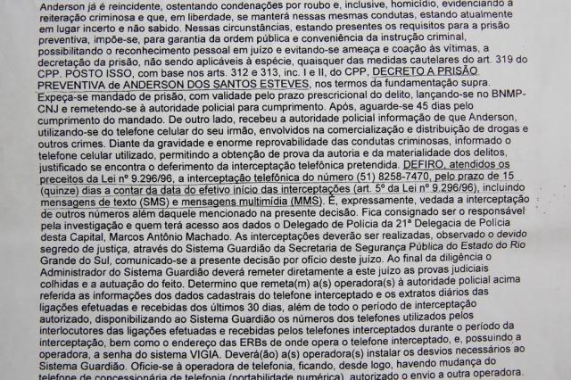 Polícia descobre documento sigiloso em poder de procurado da Justiça Mateus Bruxel/Agencia RBS