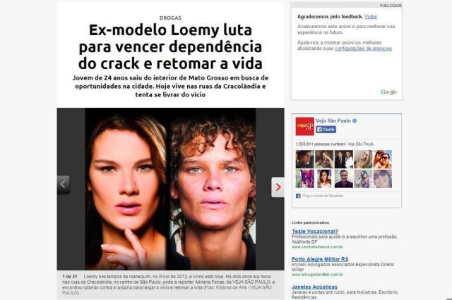 Dependente de crack, ex-modelo vive nas ruas de São Paulo Revista Veja São Paulo/Reprodução