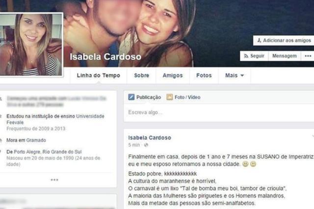 Gaúcha é investigada pelo MP do Maranhão após críticas ao Estado Reprodução/Facebook