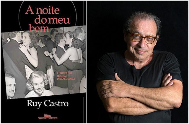 Ruy Castro investiga as origens e o auge do samba-canção em novo livro Companhia das Letras / Chico Cerchiaro / Divulgação/Divulgação