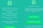 Recurso que promete mostrar quem adicionou você no WhatsApp é golpe PSafe/Divulgação