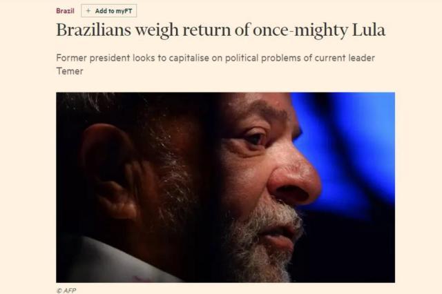 """Eventual volta de Lula em 2018 é """"dor de cabeça"""" para Temer, diz Financial Times Reprodução/Financial Times"""
