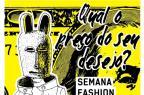 Fashion Revolution Week começa nesta segunda-feira na Capital Fashion Revolution Week/Divulgação