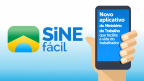 Saiba como funciona o aplicativo do governo que promete ajudar na busca por um emprego Reprodução / Sine Fácil/Sine Fácil