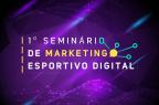 Porto Alegre recebe 1° Seminário de Marketing Esportivo Digital nesta sexta-feira Divulgação/